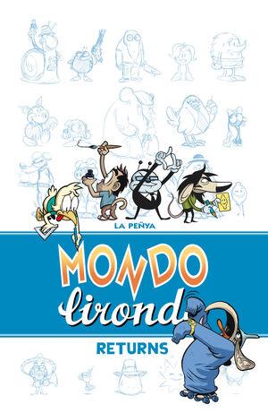 MONDO LIRONDO RETURNS