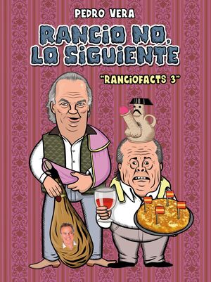 RANCIOFACTS 3. RANCIO NO, LO SIGUIENTE