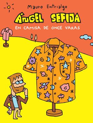 ANGEL SEFIJA EN CAMISA DE ONCE VARAS