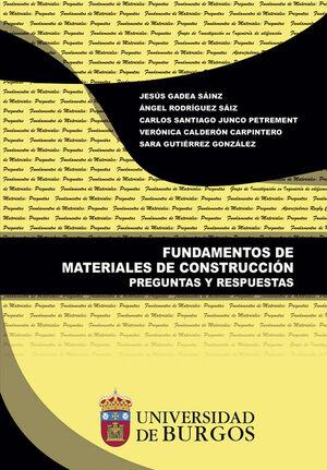 FUNDAMENTOS DE MATERIALES DE CONSTRUCCION. PREGUNTAS Y RESPUESTAS