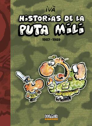 HISTORIAS DE LA PUTA MILI. 1987-1989