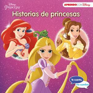 HISTORIAS DE PRINCESAS (TE CUENTO, ME CUENTAS UNA HISTORIA DISNEY)