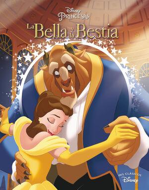 LA BELLA Y LA BESTIA (MIS CLASICOS DISNEY)