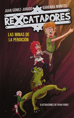 LAS MINAS DE LA PERDICION (REXCATADORES 2)