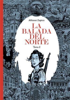 LA BALADA DEL NORTE. TOMO 2