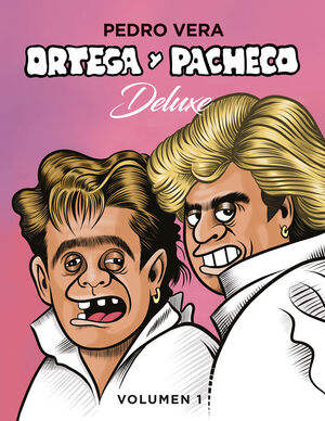 ORTEGA Y PACHECO DELUXE VOL. 1