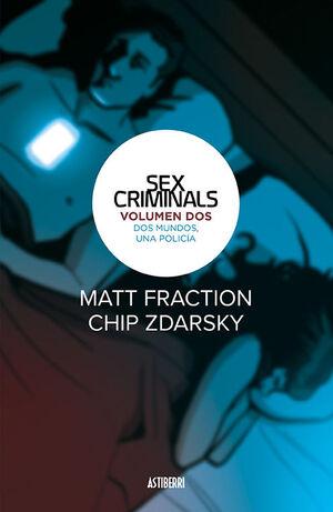 SEX CRIMINALS 2. DOS MUNDOS, UNA POLICIA