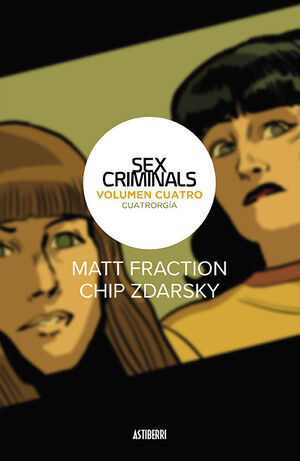 SEX CRIMINALS 4. CUATRORGIA