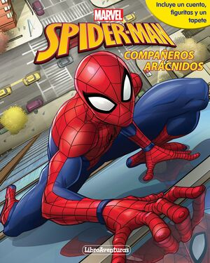 SPIDER-MAN. LIBROAVENTURAS. COMPAÑEROS ARACNIDOS
