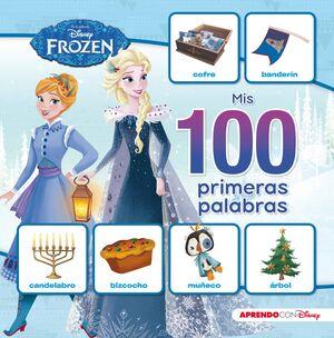 MIS 100 PRIMERAS PALABRAS CON FROZEN (MIS 100 PRIMERAS PALABRAS CON DISNEY)