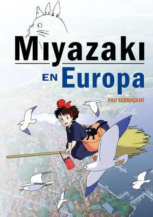 MIYAZAKI EN EUROPA