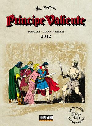 PRINCIPE VALIENTE 2012