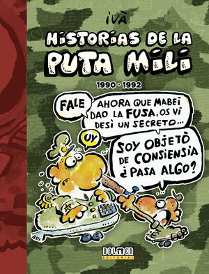HISTORIAS DE LA PUTA MILI. 1990 - 1992