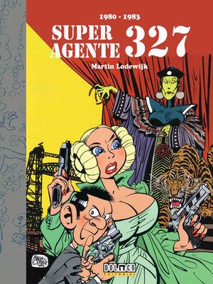 SUPERAGENTE 327 (1980-1983)