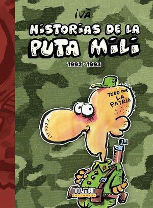 HISTORIAS DE LA PUTA MILI. 1992 - 1993
