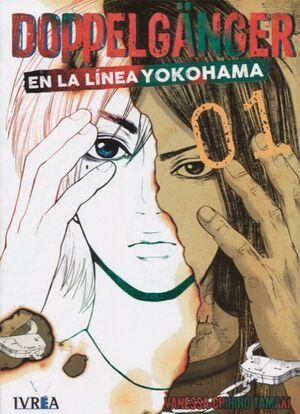 DOPPELGÄNGER EN LA LINEA DE YOKOHAMA 1