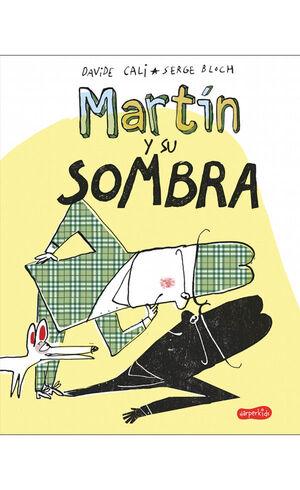 MARTIN Y SU SOMBRA
