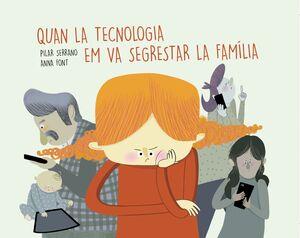 QUAN LA TECNOLOGIA EM VA SEGRESTAR LA FAMILIA