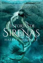 HISTORIAS DE SIRENAS  (HISTORIAS DE LA TIERRA INCONTABLE)