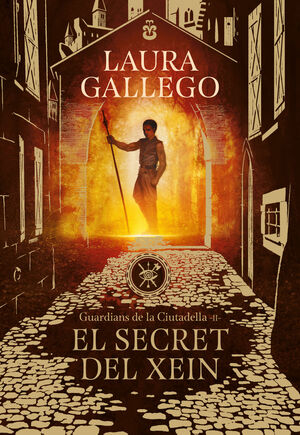 EL SECRET DEL XEIN (GUARDIANS DE LA CIUTADELLA 2)