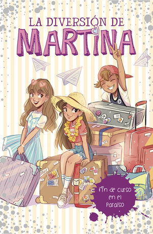 FIN DE CURSO EN EL PARAISO (LA DIVERSION DE MARTINA 4)