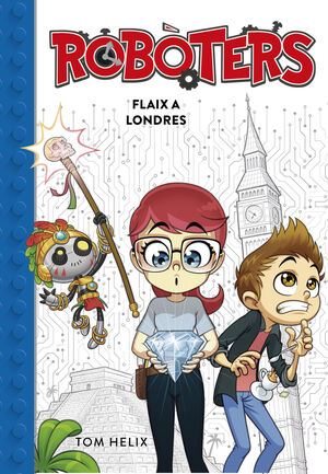 FLAIX A LONDRES (SERIE ROBOTERS 3)