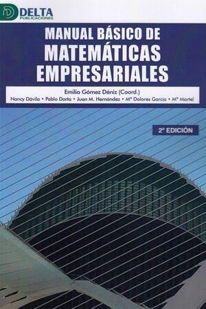 MANUAL BASICO DE MATEMATICAS EMPRESARIALES 2'ED