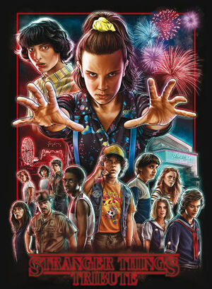 STRANGER THINGS. TRIBUTE