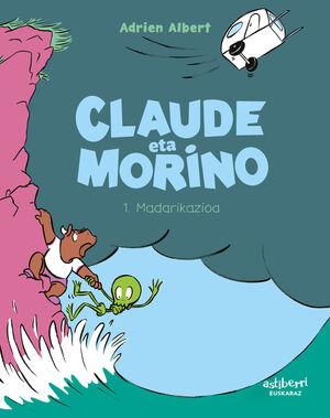 CLAUDE ETA MORINO 1. MADARIKAZIOA