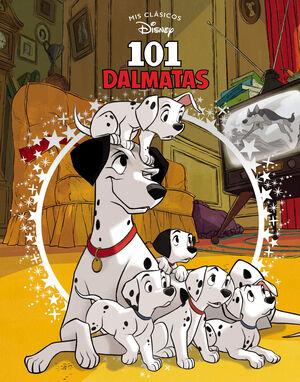 101 DALMATAS (MIS CLASICOS DISNEY)