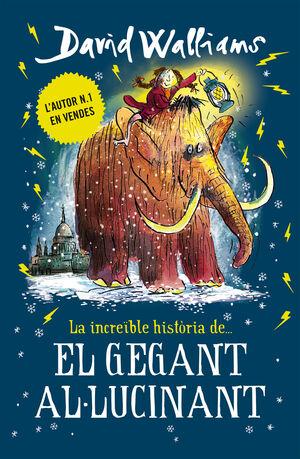 LA INCREÏBLE HISTORIA DE... EL GEGANT AL·LUCINANT