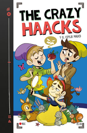 THE CRAZY HAACKS Y EL ESPEJO MAGICO (SERIE THE CRAZY HAACKS 5)