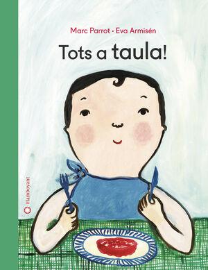 TOTS A TAULA!