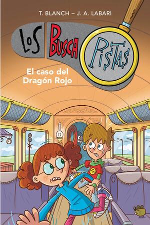 EL CASO DEL DRAGON ROJO (SERIE LOS BUSCAPISTAS 11)