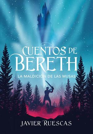 LA MALDICION DE LAS MUSAS (CUENTOS DE BERETH 2)