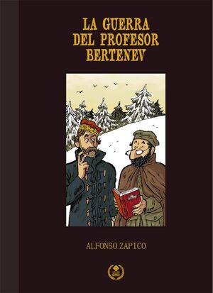 LA GUERRA DEL PROFESOR BERTENEV. EDICION ESPECIAL 25 ANIVERSARIO