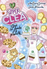 SUPER CLEA 2 QUE SE FUNDA EL PLANETA SERI