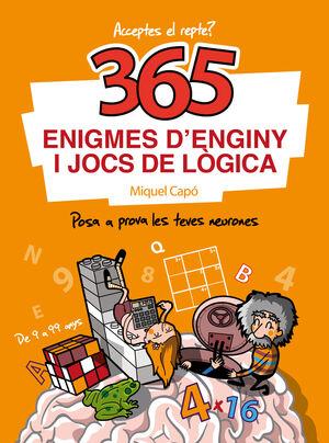 365 ENIGMES D'ENGINY I JOCS DE LOGICA
