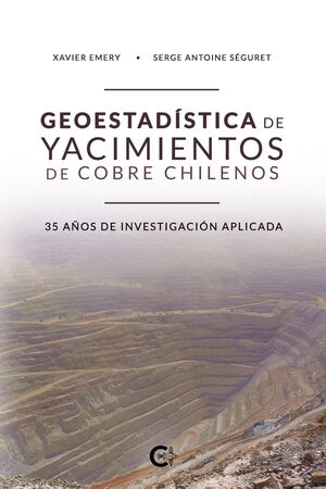 GEOESTADISTICA DE YACIMIENTOS DE COBRE CHILENOS