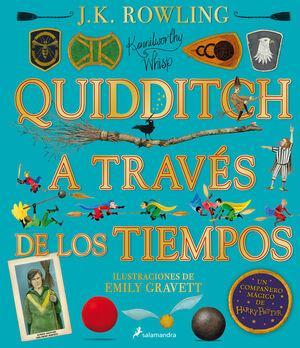 QUIDDITCH A TRAVES DE LOS TIEMPOS - ILUSTRADO* (UN LIBRO DE LA BIBLIOTECA DE HOG