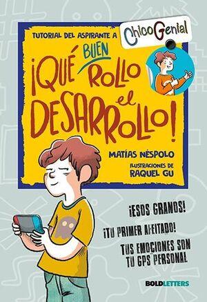 ¡QUE BUEN ROLLO EL DESARROLLO! (NUEVA EDICION)