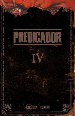 PREDICADOR: EDICION DELUXE - LIBRO CUATRO