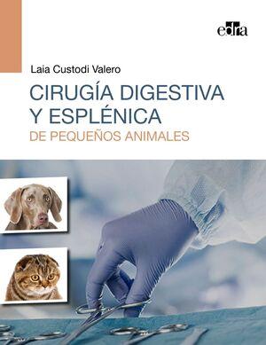 CIRUGIA DIGESTIVA Y ESPLENICA DE PEQUEÑOS ANIMALES