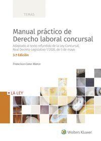 MANUAL PRACTICO DE DERECHO LABORAL CONCURSAL 3ªED