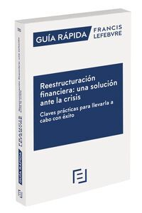 REESTRUCTURACION FINANCIERA UNA SOLUCION ANTE LA CRISIS