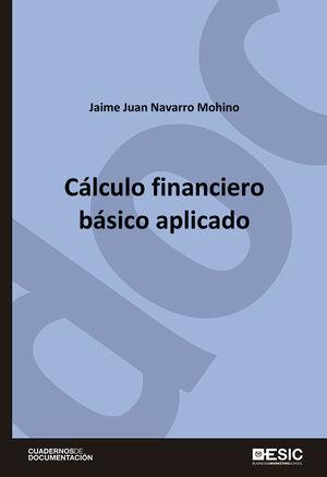 CALCULO FINANCIERO BASICO APLICADO