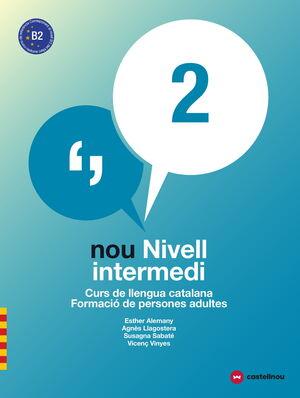 LD. NIVELL B2. NOU NIVELL INTERMEDI 2