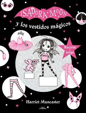 ISADORA MOON Y LOS VESTIDOS MAGICOS (ISADORA MOON)