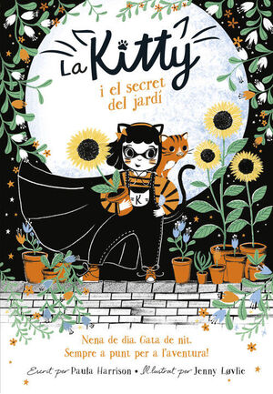 LA KITTY I EL SECRET DEL JARD¡ (=^LA KITTY^=)