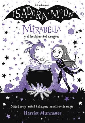 MIRABELLA Y EL HECHIZO DEL DRAGON (MIRABELLA)